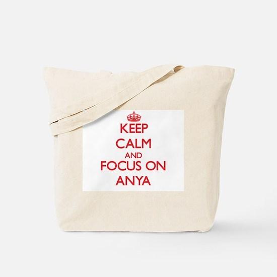 Keep Calm and focus on Anya Tote Bag