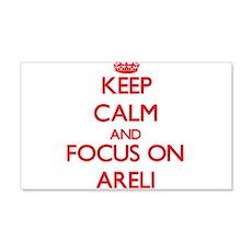 Keep Calm and focus on Areli Wall Decal