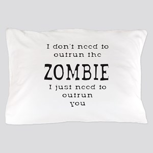 Outrun The Zombie 1 Pillow Case