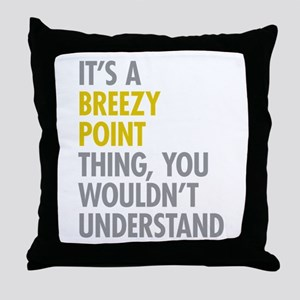 Breezy Point Queens NY Thing Throw Pillow