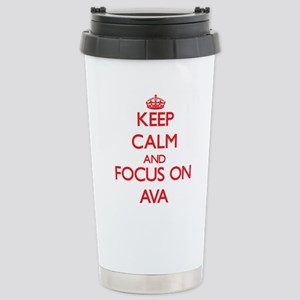 Keep Calm and focus on Ava Travel Mug