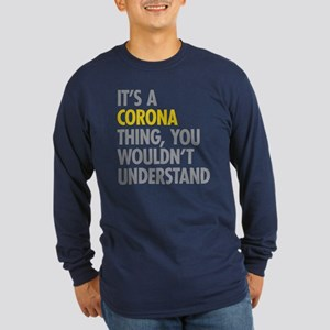 Corona Queens NY Thing Long Sleeve Dark T-Shirt