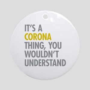 Corona Queens NY Thing Ornament (Round)