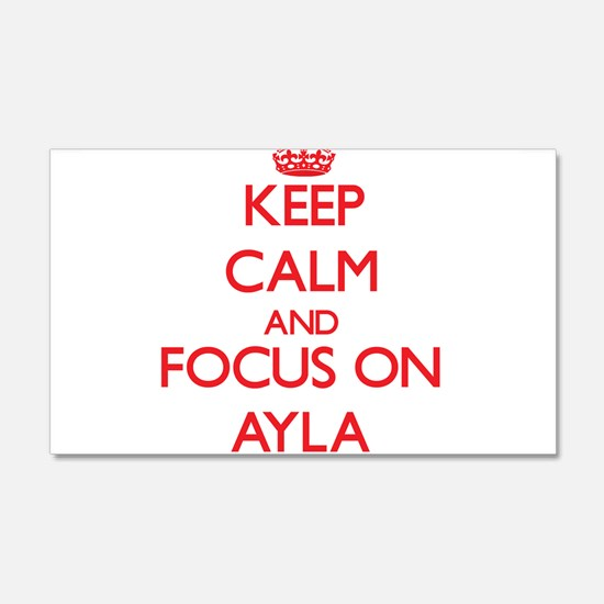 Keep Calm and focus on Ayla Wall Decal