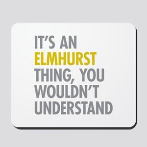 Elmhust Queens NY Thing Mousepad