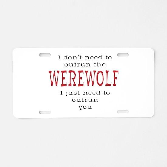 Outrun The Werewolf 3 Aluminum License Plate