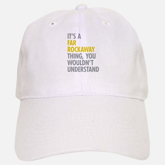 Far Rockaway Queens NY Thing Baseball Baseball Cap