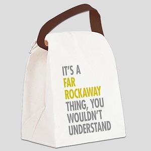Far Rockaway Queens NY Thing Canvas Lunch Bag
