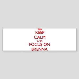 Keep Calm and focus on Brenna Bumper Sticker