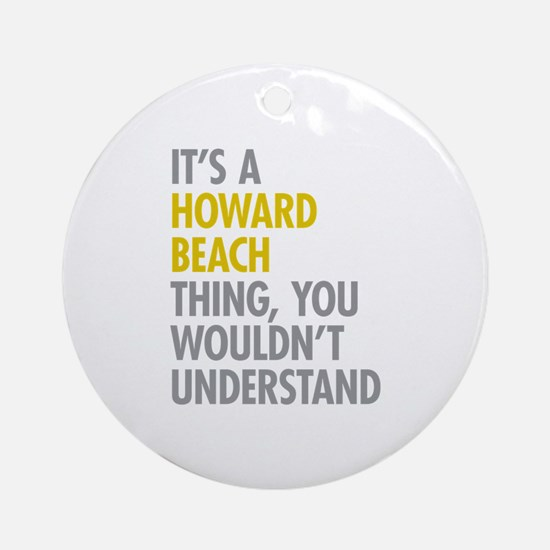 Howard Beach Queens NY Thing Ornament (Round)