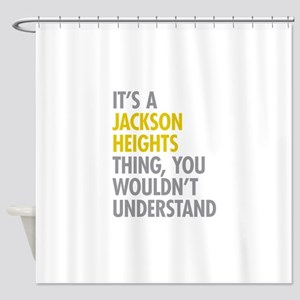 Jackson Heights Queens NY Thing Shower Curtain