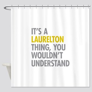 Laurelton Queens NY Thing Shower Curtain