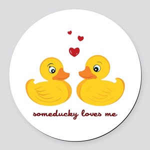 Someducky Loves Me Round Car Magnet
