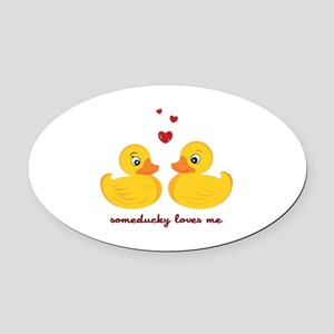 Someducky Loves Me Oval Car Magnet