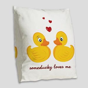 Someducky Loves Me Burlap Throw Pillow
