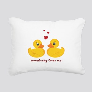 Someducky Loves Me Rectangular Canvas Pillow