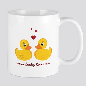 Someducky Loves Me Mugs