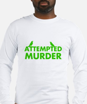 Attempted Murder Murder of Crows Long Sleeve T-Shi