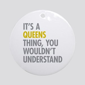 Queens NY Thing Ornament (Round)