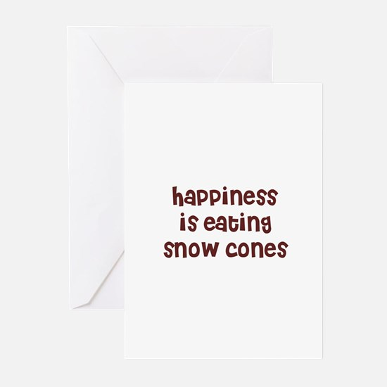 happiness is eating snow cone Greeting Cards (Pack