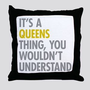 Queens NY Thing Throw Pillow