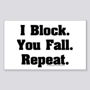 I Block! Rectangle Sticker