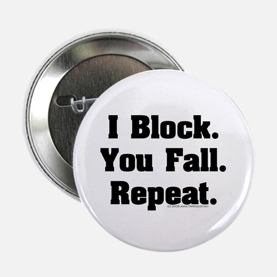 "I Block! 2.25"" Button"
