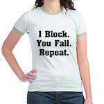 I Block! Jr. Ringer T-Shirt