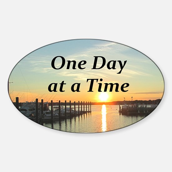 ONE DAY AT A TIME Sticker (Oval)