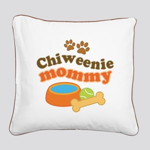 Chiweenie mom Square Canvas Pillow