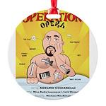 Operation Opera Logo Ornament