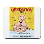 Operation Opera Logo Mousepad