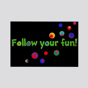 FOLLOW YOUR FUN! Magnets