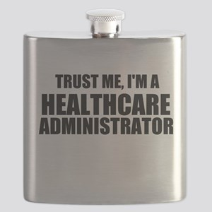 Trust Me, I'm A Healthcare Administrator Flask