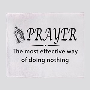 Prayer effective way of doing nothing Throw Blanke