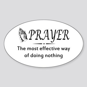 Prayer effective way of doing nothing Sticker
