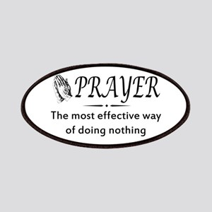 Prayer effective way of doing nothing Patches