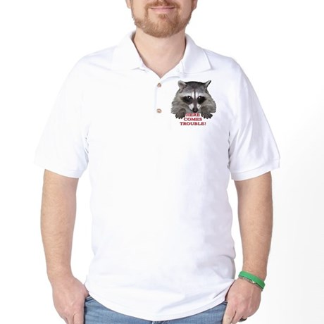 Here Comes Trouble Golf Shirt