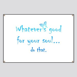 Good for your Soul Inspirational Quote Butterfly B