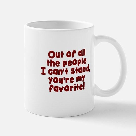Youre my favorite Mugs