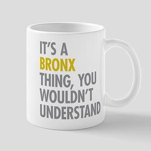 Bronx NY Thing Mug