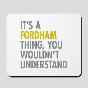 Fordham Bronx NY Thing Mousepad