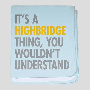 Highbridge Bronx NY Thing baby blanket
