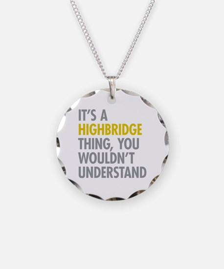 Highbridge Bronx NY Thing Necklace