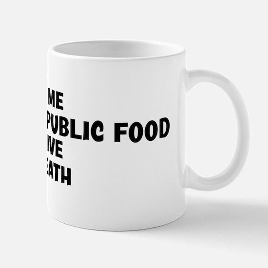 Give me Dominican Republic Fo Mug