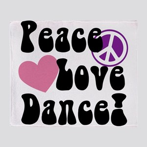 Peace, Love, Dance Throw Blanket