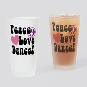 Peace, Love, Dance Drinking Glass