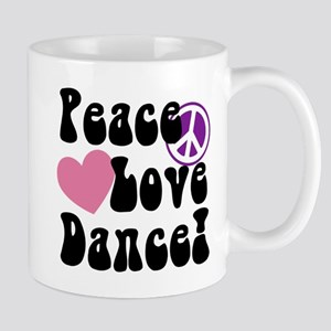 Peace, Love, Dance Mugs