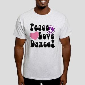 Peace, Love, Dance T-Shirt