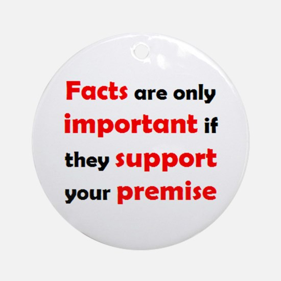 facts important Ornament (Round)